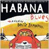Habana Blues : cartel Benito Zambrano