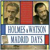 Holmes &amp; Watson. Madrid Days : cartel