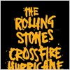 The Rolling Stones: Crossfire Hurricane : cartel