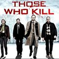 Foto : Those Who Kill (US)
