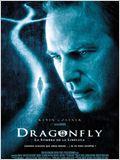 Dragonfly, La sombra de la libélula
