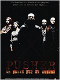 Pusher: Un paseo por el abismo