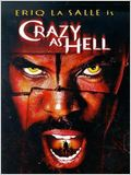 Crazy as Hell (La sombra de Satán)