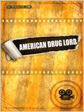 American Drug Lord