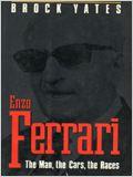 Enzo Ferrari: The Man, the Cars, the Races