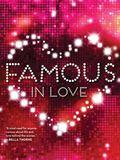 Famous in Love : Cartel