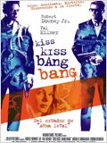 Kiss Kiss Bang Bang