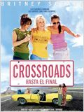 Crossroads (Hasta el final)