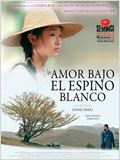 Amor bajo el espino blanco