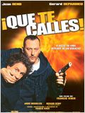 &#161;Que te calles!