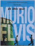 El año que murió Elvis