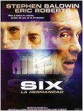 Six: La hermandad