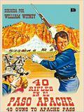 40 Rifles en el paso Apache