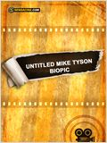 Untitled Mike Tyson Biopic
