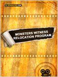 Monster Witness Relocation Program