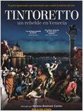 Tintoretto: Un rebelde en Venecia