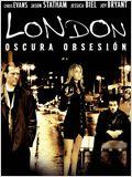 London. Oscura obsesión