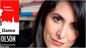 'Mad Men': Entrevista a Isabel Vázquez con motivo de su libro 'Me llamo Peggy Olson'