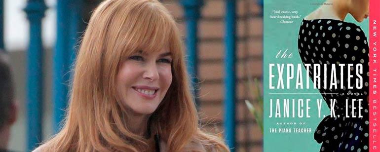 'The Expatriates': Nicole Kidman producirá y podría protagonizar la adaptación televisiva de la novela