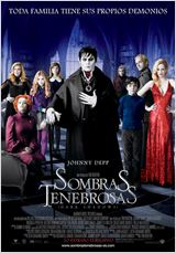 Sombras tenebrosas (Dark Shadows)