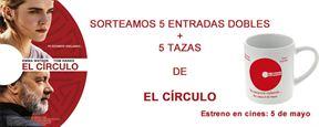 ¡SORTEAMOS 5 ENTRADAS DOBLES + 5 TAZAS DE 'EL CÍRCULO'!
