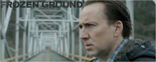 &#39;Frozen Ground&#39;: Primer tr&#225;iler con Nicolas Cage y John Cusack