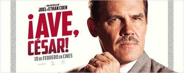 '¡Ave, César!': Póster EXCLUSIVO con Josh Brolin como Eddie Mannix